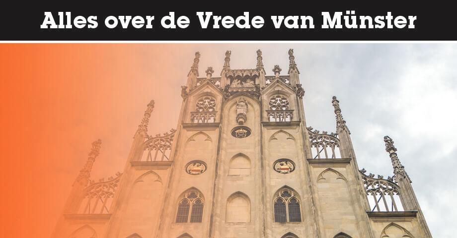 Alles over de Vrede van Münster