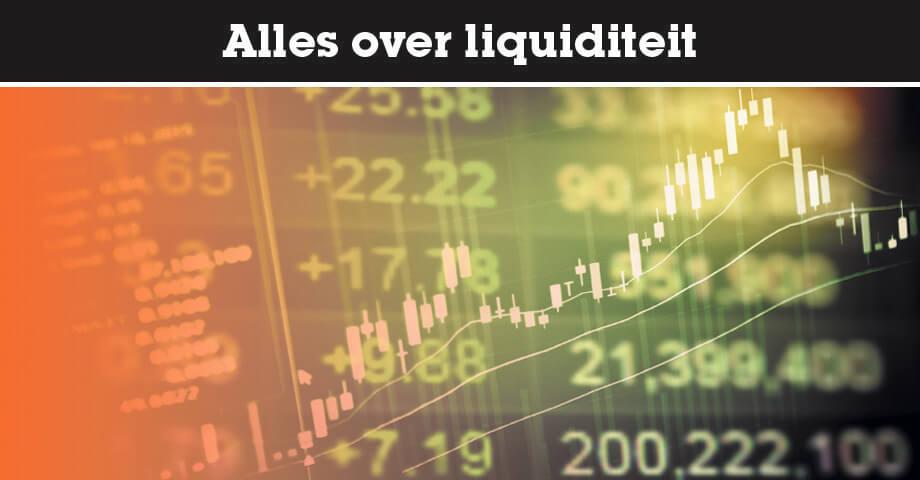 Alles over liquiditeit