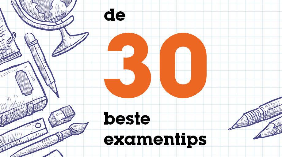 De 30 beste examentips