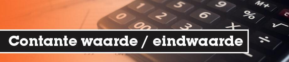 Contante waarde en eindwaarde
