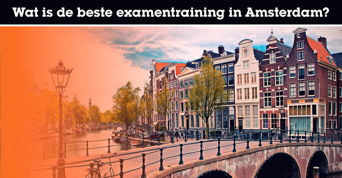Wat is de beste examentraining in Amsterdam?