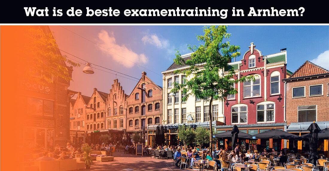 Wat is de beste examentraining in Arnhem?