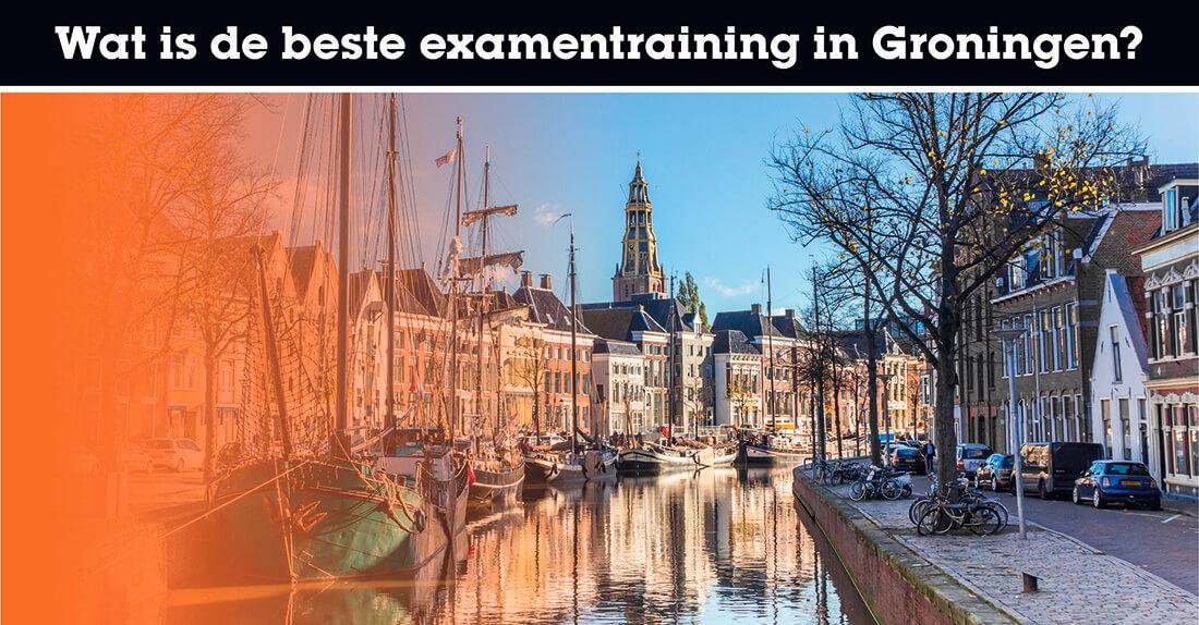 Wat is de beste examentraining in Groningen?