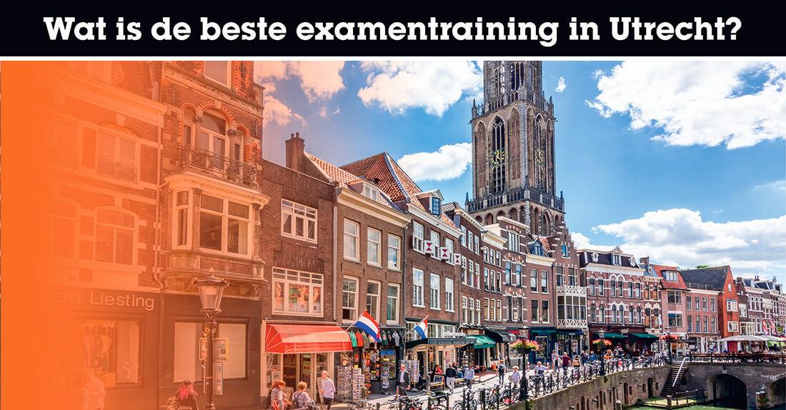 Wat is de beste examentraining in Utrecht?