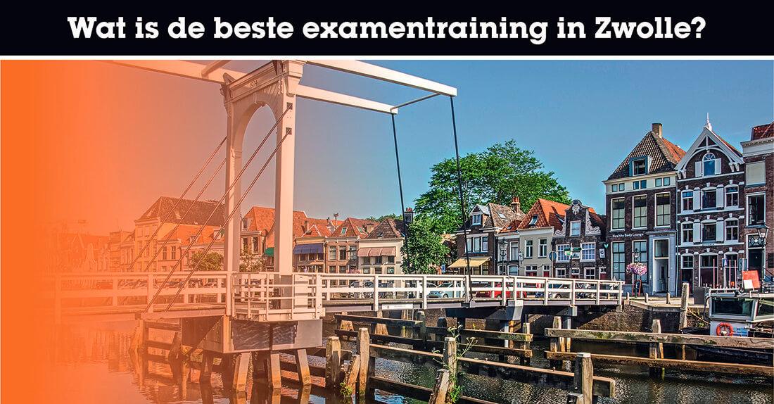Wat is de beste examentraining in Zwolle?
