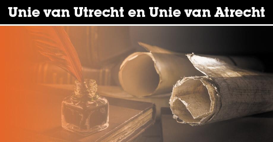Unie van Utrecht en de Unie van Atrecht