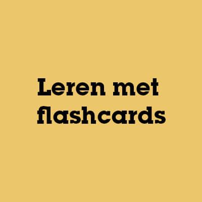 Leren met flashcards