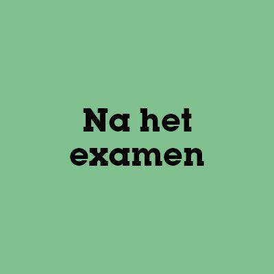 Na het examen