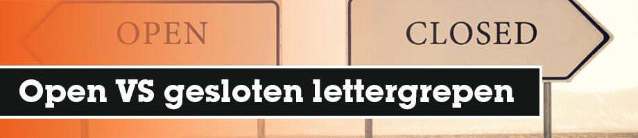 Wat is het verschil tussen open en gesloten lettergrepen?