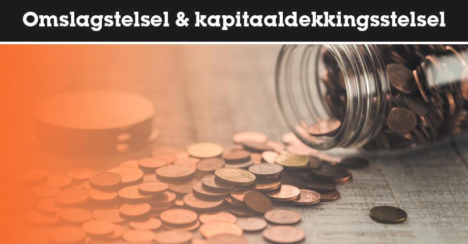 Omslagstelsel en kapitaaldekkingsstelsel
