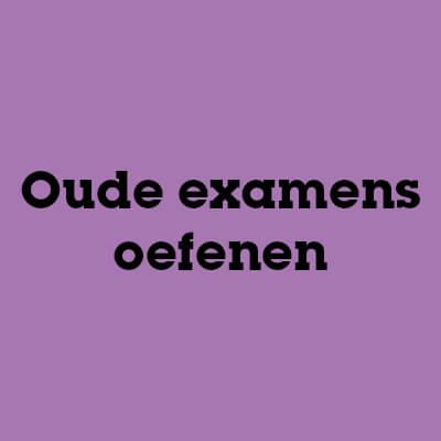 Oude examens oefenen