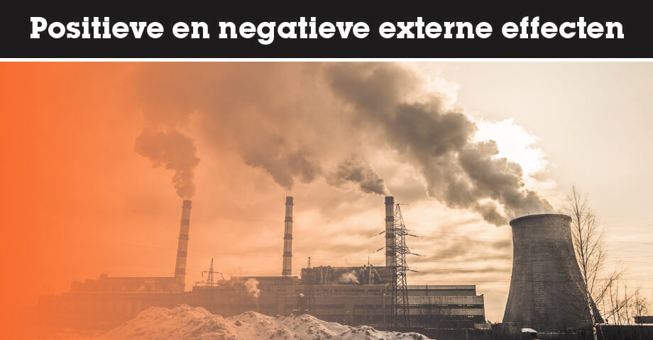Positieve en negatieve externe effecten
