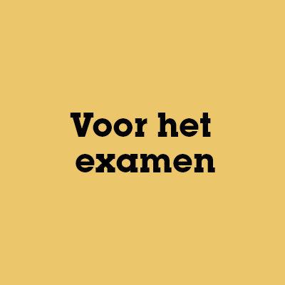Voor het examen