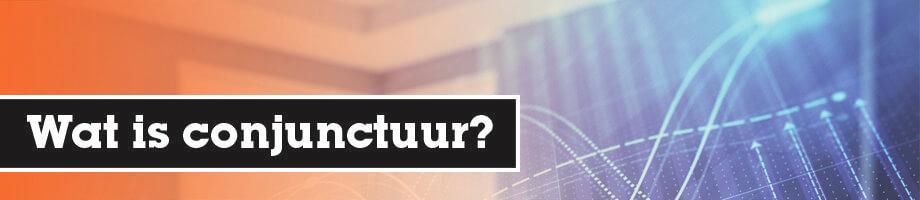 Wat is conjunctuur?