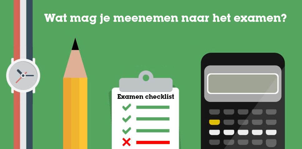 Wat mag je meenemen naar het eindexamen?