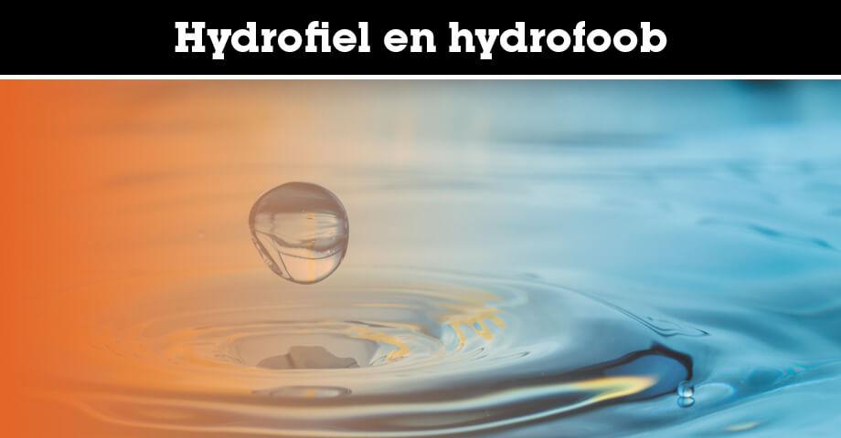 Hydrofiel en hydrofoob